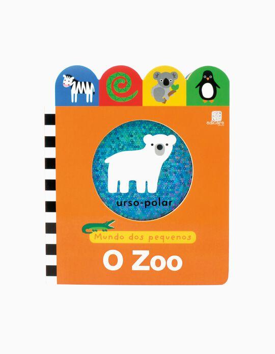 Livro O Zoo Mundo Dos Pequenos Edicare