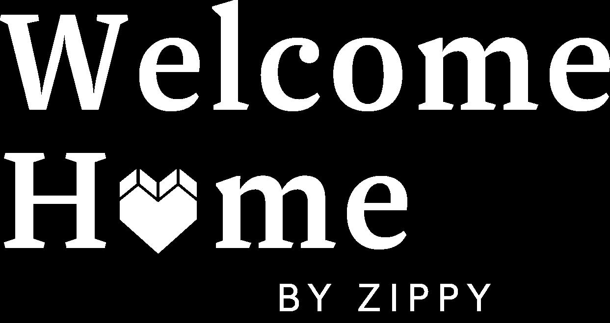 Welcome Home Zippy