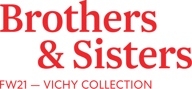 Brothers&Sisters Vichy Collection