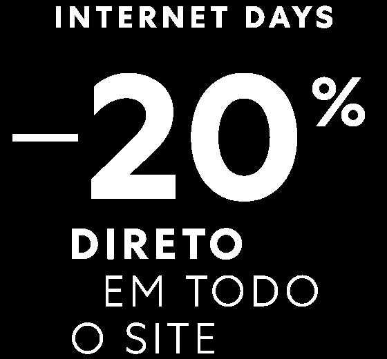 internet days: 20% em todo o site
